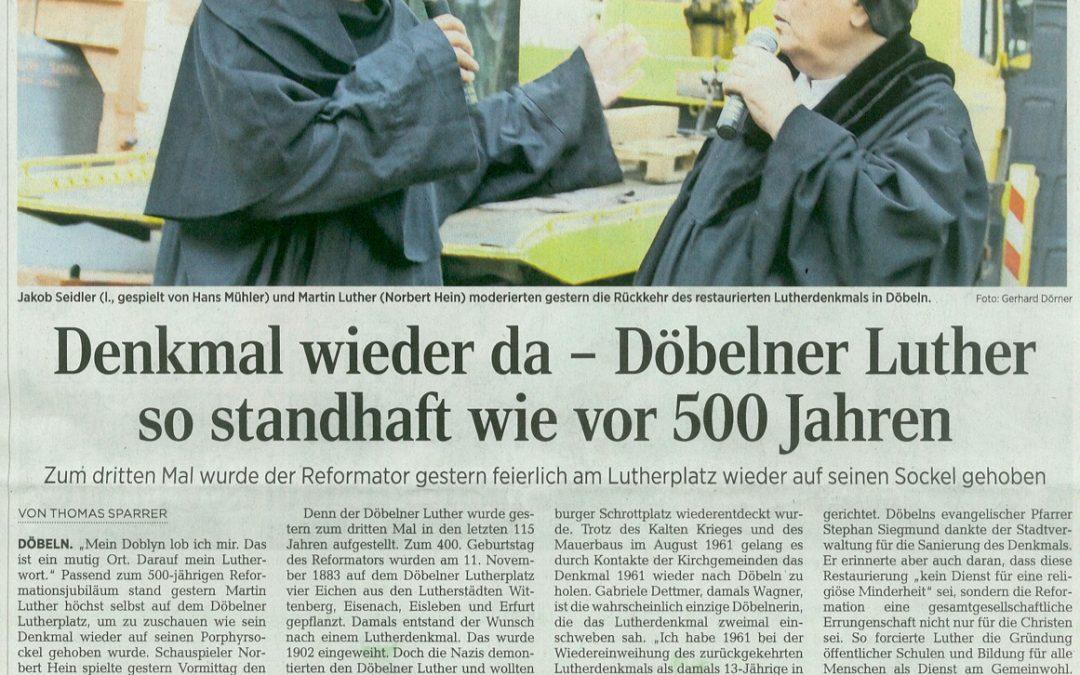 Denkmal wieder da – Döbelner Luther so standhaft wie vor 500 Jahren